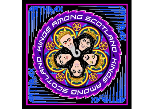 ANTHRAX - »Kings Among Scotland« out now!